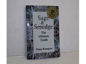 Sage & Smudge The Ultimate Guide
